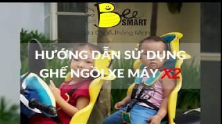 Hướng dẫn lắp ráp Ghế ngồi xe máy Beesmart X2
