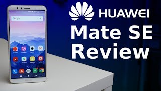 Huawei Mate SE Review: Best Budget Phone Of 2018?