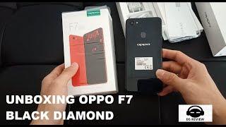 UNBOXING OPPO F7 BLACK DIAMOND INDONESIA