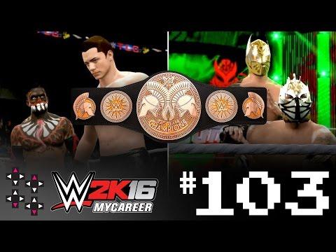 WWE 2K16 MyCareer Part 103: WWE Tag Title Match vs. Lucha Dragons at TLC! — UpUpDownDown Streams