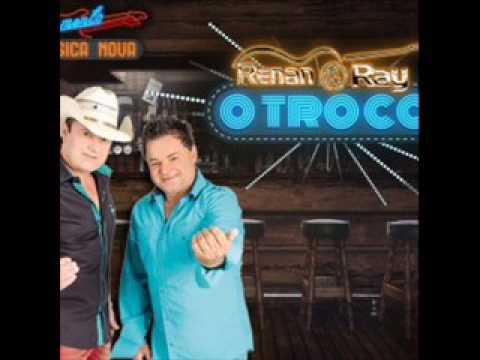 CD RENAN E RAY O TROCO 2017