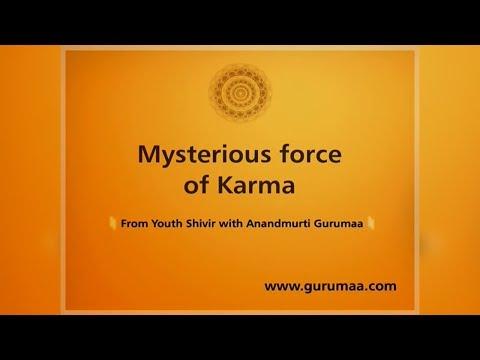 Mysterious Force of Karma| Satsang by Anandmurti Gurumaa