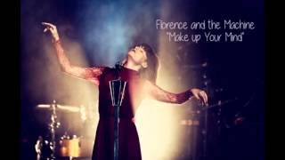 """Download Lagu Florence and the MAchine """" Make up your mind"""" Gratis STAFABAND"""