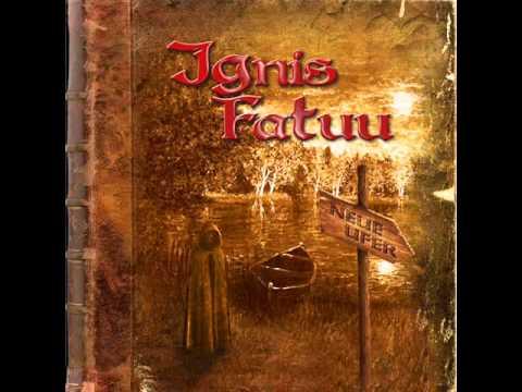 Ignis Fatuu - Spiel Des Lebens