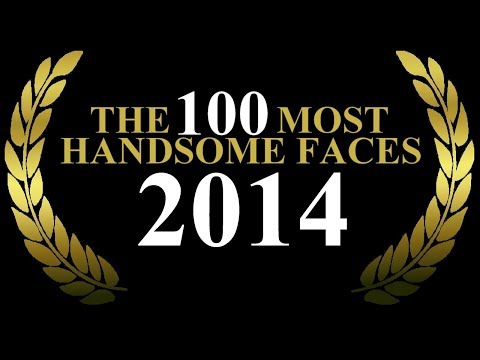 The 100 Most Handsome Faces Of 2014 video