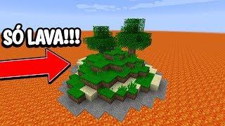 Minecraft: TE DESAFIO A SOBREVIVER NESSE MUNDO SÓ DE LAVA!