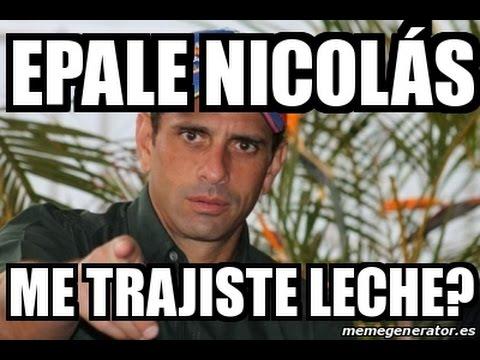 Henrique Capriles Radonski ¿Trajiste Leche Nicolas?