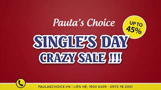 Single's Day - Crazy Sale!!! SALE UP TO 45% - [Paula's Choice Vietnam]