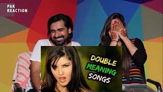 Pak Reacts To | FUNNY DOUBLE MEANING BOLLYWOOD SONGS | AAO RAJA SUNNY LEONE