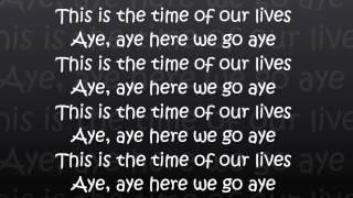 Chawki - Time Of Our Lives (Lyrics)