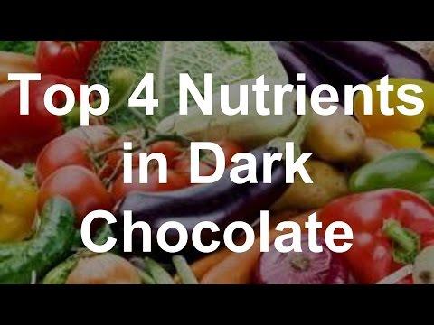 Top 4 Nutrients in Dark Chocolate - Health Benefits of Dark Chocolate