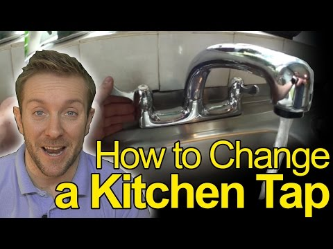 How To Change a Kitchen Tap - Plumbing Tips