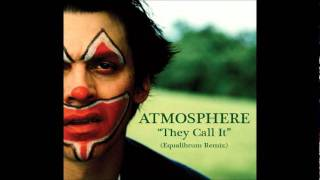 Watch Atmosphere They Call It video