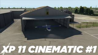 X-Plane 11 Cinematic #1 | Introduction