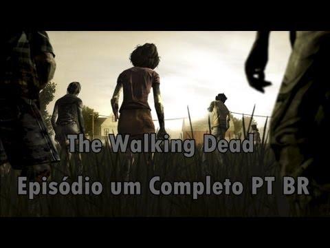 The Walking Dead.Episodio 1. Completo PT.BRGame
