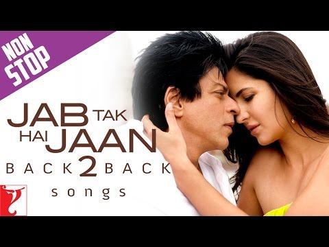 #Back2Back Songs : Jab Tak Hai Jaan - Shah Rukh Khan | Katrina Kaif | Anushka Sharma