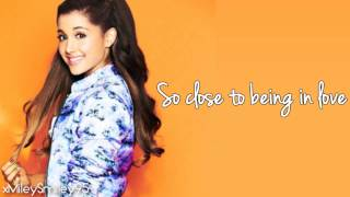 Ariana Grande ft. Nathan Sykes - Almost Is Never Enough (with lyrics)