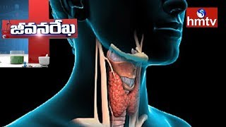 Thyroid Symptoms And Treatment | Homeocare International | Jeevan Rekha | Health News | hmtv