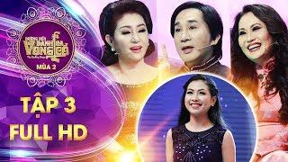 Đường đến danh ca vọng cổ 2  tập 3 full: HLV Kim Tử Long quyết chiêu mộ thí sinh vừa đẹp vừa hát hay