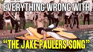 "Everything Wrong With Jake Paul - ""The Jake Paulers Song"""