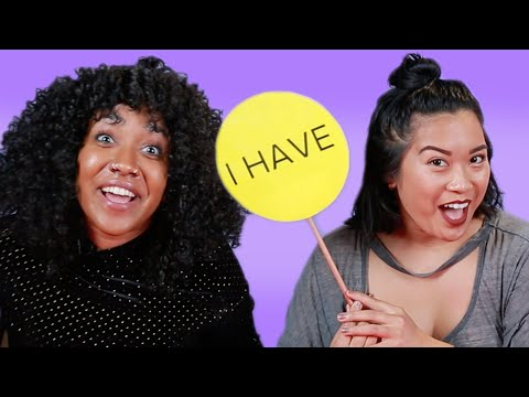 Women Play Never Have I Ever • Gross Beauty Edition