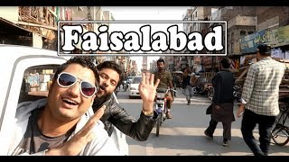 Faisalabad Travel VLOG | The Manchester of Pakistan