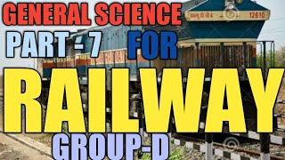 GENERAL SCIENCE PART - 7//FOR RAILWAY GROUP-D //BY RAHUL SINGH