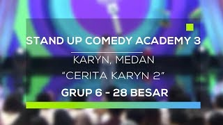 Download video Stand Up Comedy Academy 3 : Karyn, Medan - Cerita Karyn 2