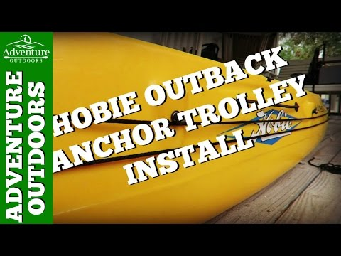 How To Install Anchor Trolley Install On Hobie Outback ~ DIY