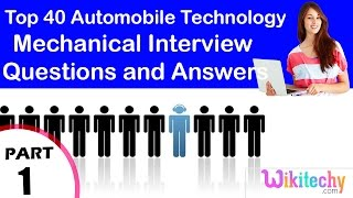 Top 40 Automobile Technology mechanical interview questions and answers for Fresher Beginners