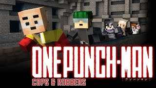 TRYING TO DESTROY ANIME?! | Minecraft Cops N Robbers (One Punch Man)