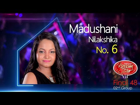 Dream Star Season 7 | Final 48 ( 02nd Group ) Madushani Nilakshika - 10-06-2017
