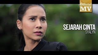 Download Lagu Syalyn - Sejarah Cinta (Official Music Video) Gratis STAFABAND