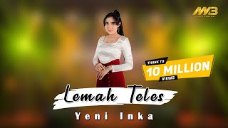 Download lagu YENI INKA - LEMAH TELES ( ) kowe mbelok ngiwo nengen