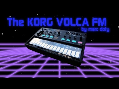 01-The Korg Volca FM- Part 1- The Panel Controls Part 1