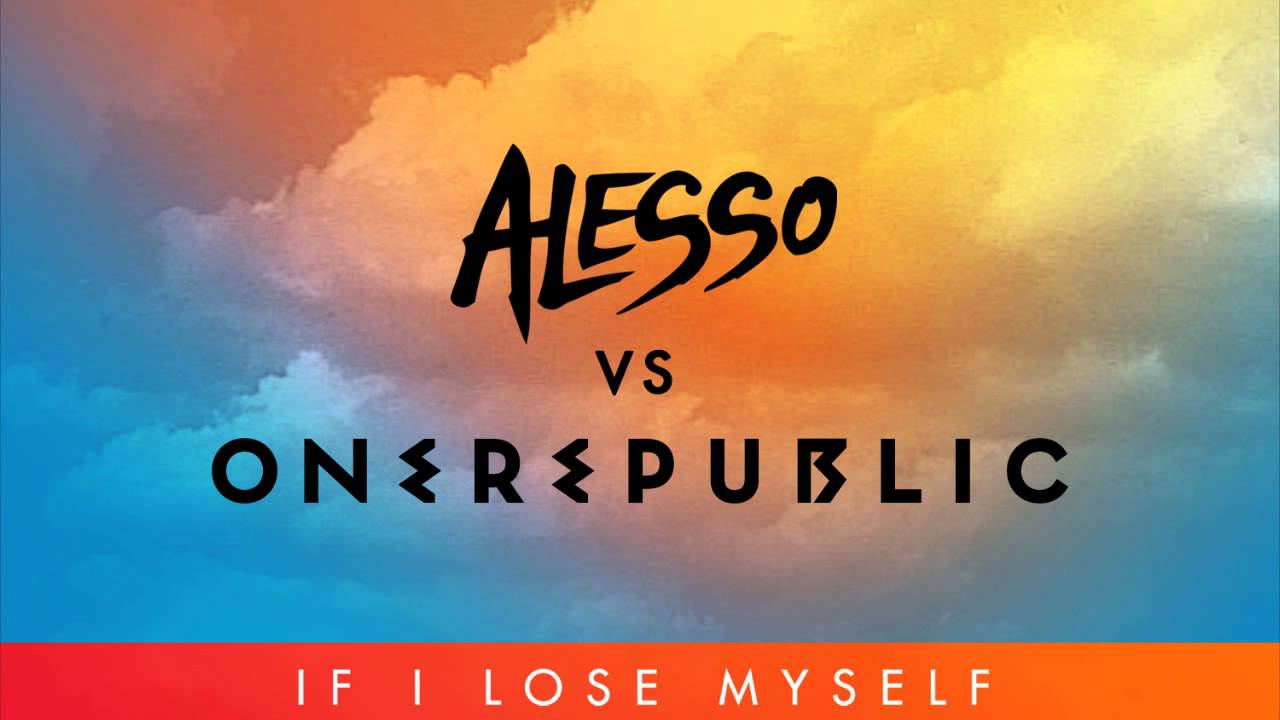 One Republic If I Lose Myself Alesso vs One Republic Extended Remix