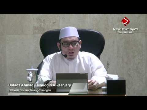Pandangan Kaum Quraisy Terhadap Dakwah Secara Terang-Terangan - Ustadz Ahmad Zainuddin Al-Banjary
