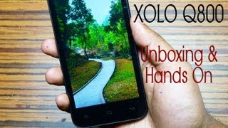 XOLO Q800 Unboxing & Hands on Review by Gadgets Portal 08:45