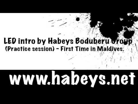 Led Intro By Habeys Boduberu Group - First Time In Maldives.(practice Session) 2013 video
