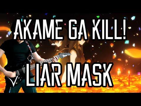 Akame Ga Kill! OP 2 LIAR MASK Guitar Cover アカメが斬る! 真山りか