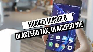 Honor 8 - szybki test: dlaczego tak, dlaczego nie?