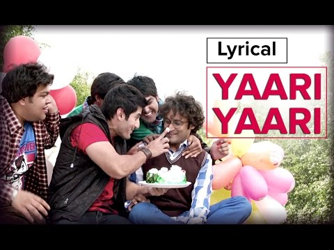 Yaari Yaari | Full Song With Lyrics | Purani Jeans