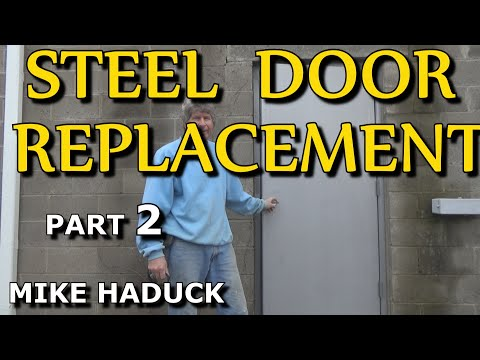How I install a steel door (part 2 of 3) Mike Haduck