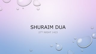 Shuraim Emotional Dua | English Translation | 27th Night 1423