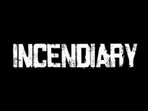 Incendiary - Gods Country