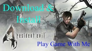 Resident Evil 4 on pc small siz 660 mb download and install (changed)