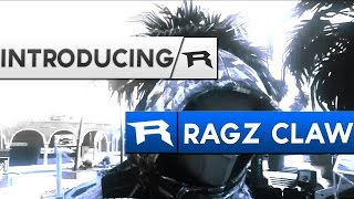 Introducing RaGz Claw