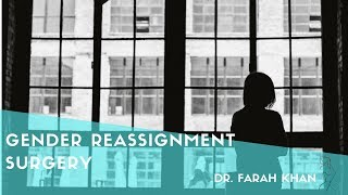 Gender Reassignment Surgery | Dallas Plastic Surgeon Dr. Farah Khan