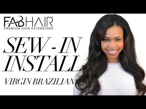 SEW IN INSTALL VIRGIN BRAZILIAN WEAVE FROM FABHAIR