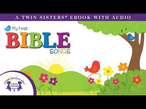 My First Bible Songs  A Twin Sisters® eBook with Audio